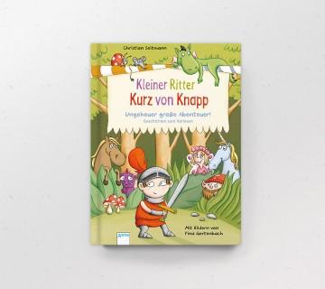 Kleiner Ritter Kurz von Knapp, ungeheuer große Abenteuer